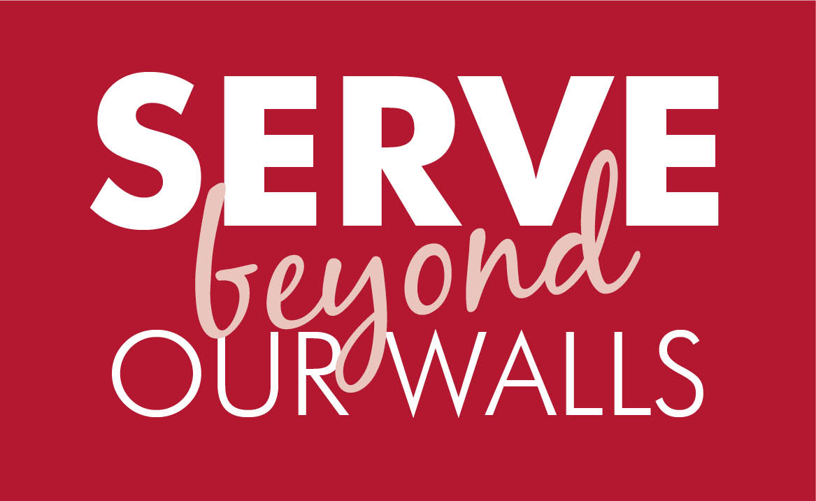 Outreach Serve Beyond our walls
