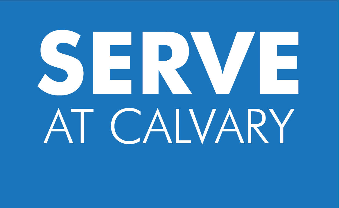 Serve at Calvary